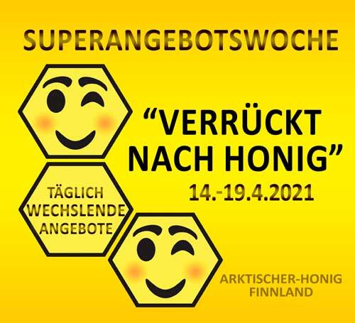 Superangebotswoche vom 14.-19.4.2021 – Verrückt nach Honig